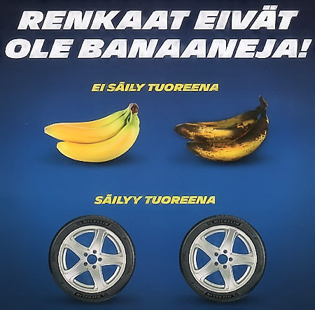 Renkaat eivät ole banaaneja
